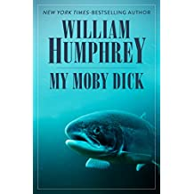 My Moby Dick (English Edition)