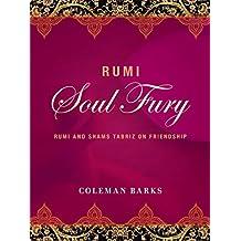 Rumi: Soul Fury: Rumi and Shams Tabriz on Friendship (English Edition)