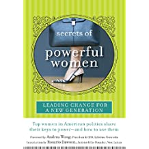Secrets of Powerful Women: Leading Change for a New Generation (English Edition)