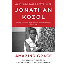 Amazing Grace: The Lives of Children and the Conscience of a Nation (English Edition)