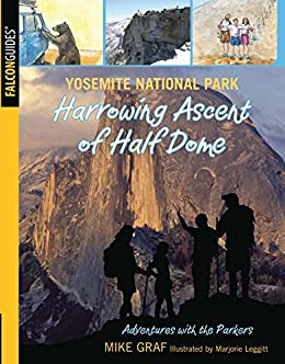 """""""Yosemite National Park: Harrowing Ascent of Half Dome (Adventures with the Parkers) (English Edition)"""",作者:[Graf, Mike]"""