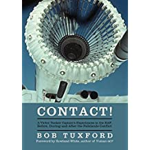 Contact!: A Victor Tanker Captain's Experiences in the RAF, Before, During and After the Falklands Conflict (English Edition)
