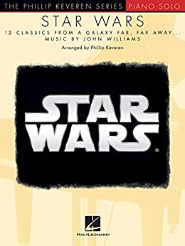 """Star Wars: 12 Classics from a Galaxy Far, Far Away (The Phillip Keveren Series) (English Edition)"",作者:[Keveren, Phillip]"