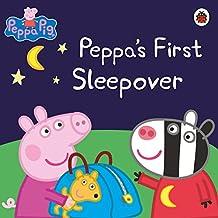 Peppa Pig: Peppa's First Sleepover (English Edition)