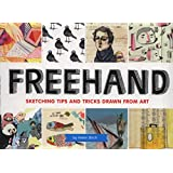 Freehand: Sketching Tips and Tricks Drawn from Art