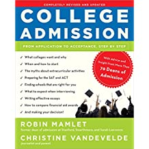 College Admission: From Application to Acceptance, Step by Step (English Edition)