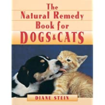 Natural Remedy Book for Dogs and Cats (English Edition)