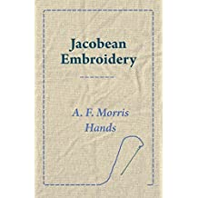 Jacobean Embroidery (English Edition)