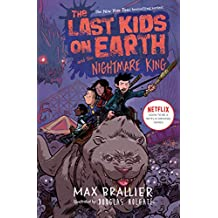 The Last Kids on Earth and the Nightmare King (English Edition)