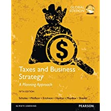 Taxes & Business Strategy, Global Edition (English Edition)