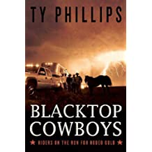 Blacktop Cowboys: Riders on the Run for Rodeo Gold (English Edition)
