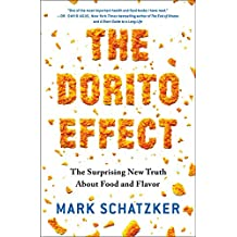 The Dorito Effect: The Surprising New Truth About Food and Flavor (English Edition)
