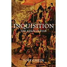 Inquisition: The Reign of Fear (English Edition)