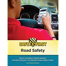 Road Safety (Safety First) (English Edition)