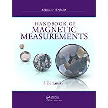 Handbook of Magnetic Measurements (Series in Sensors) (English Edition)