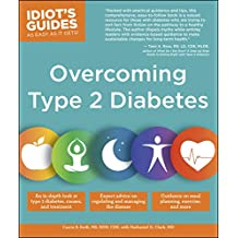 Overcoming Type 2 Diabetes (Idiot's Guides) (English Edition)