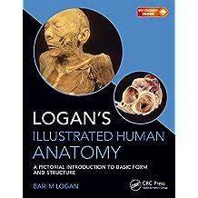 Logan's Illustrated Human Anatomy (English Edition)