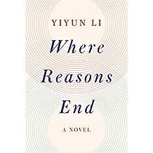 Where Reasons End: A Novel (English Edition)