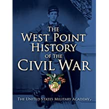 The West Point History of the Civil War (The West Point History of Warfare Series Book 1) (English Edition)