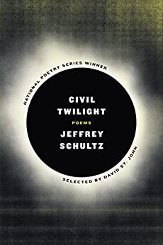 """Civil Twilight: Poems (English Edition)"",作者:[Schultz, Jeffrey]"