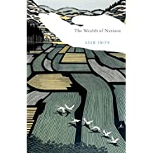 The Wealth of Nations (Modern Library Classics) (English Edition)
