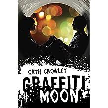 Graffiti Moon (English Edition)