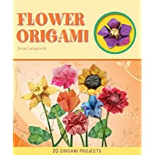 Flower Origami (Origami Books) (English Edition)