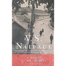 A House for Mr. Biswas: A Novel (Vintage International) (English Edition)