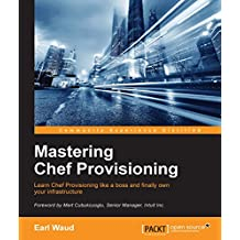 Mastering Chef Provisioning (English Edition)