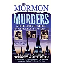 The Mormon Murders: A True Story of Greed, Forgery, Deceit and Death (English Edition)