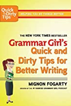 Grammar Girl's Quick and Dirty Tips for Better Writing (Quick & Dirty Tips) (English Edition)