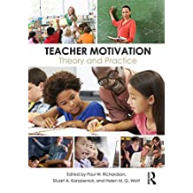 Teacher Motivation: Theory and Practice (English Edition)