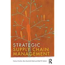Strategic Supply Chain Management (English Edition)