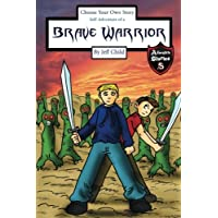 Choose Your Own Story: Self-adventure of a Brave Warrior