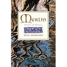 Merlin: Priest of Nature (English Edition)