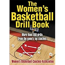 The Women's Basketball Drill Book (The Drill Book Series) (English Edition)