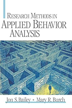 """Research Methods in Applied Behavior Analysis (English Edition)"",作者:[Bailey, Jon  S., Burch, Mary R.]"