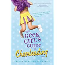 The Geek Girl's Guide to Cheerleading (English Edition)