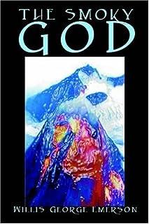 The Smoky God (English Edition)