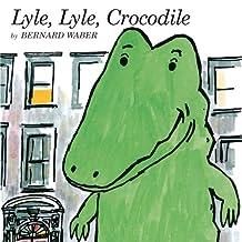 Lyle, Lyle, Crocodile (Lyle the Crocodile) (English Edition)
