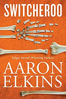 """Switcheroo (The Gideon Oliver Mysteries Book 18) (English Edition)"",作者:[Elkins, Aaron]"