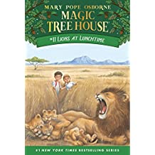 Lions at Lunchtime (Magic Tree House Book 11) (English Edition)