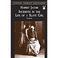 Incidents in the Life of a Slave Girl (Dover Thrift Editions) (English Edition)