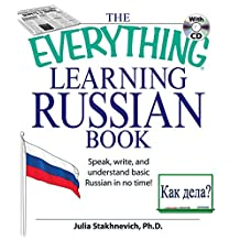 The Everything Learning Russian Book Enhanced Edition: Speak, Write, and Understand Russian in No Time (Everything®) (English Edition)