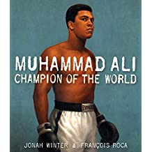 Muhammad Ali: Champion of the World (English Edition)