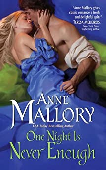 """""""One Night Is Never Enough (Avon Historical Romance) (English Edition)"""",作者:[Anne Mallory]"""