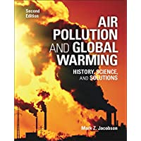 Air Pollution and Global Warming: History, Science, and Solutions (English Edition)