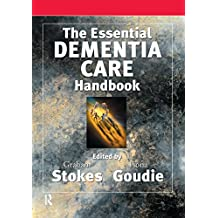 The Essential Dementia Care Handbook: A Good Practice Guide (Speechmark Editions) (English Edition)