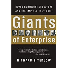 Giants of Enterprise: Seven Business Innovators and the Empires They Built (English Edition)