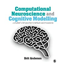 Computational Neuroscience and Cognitive Modelling: A Student's Introduction to Methods and Procedures (English Edition)